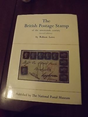 The British Postage Stamp Of The 19Th Century - By Robson Lowe - 1979 - 2Nd Ed