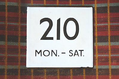 London Transport Bus Stop E-Plate: Route 210 Mon. - Sat.