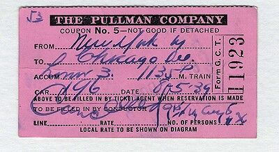 PULLMAN COMPANY ticket 1939 New York Central Railroad TRAIN Grand Terminal CHC