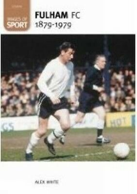 Fulham Football Club 1879-1979 by Roger White Paperback Book (English)