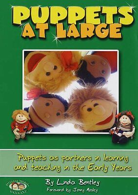 Puppets at Large: Puppets as Partners in Learning and Teaching in Early Years