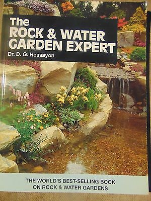 The Rock and Water Garden Expert  by Dr.D.G.Hessayon 128 pages of advice