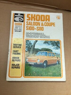 Skoda Saloon & Coupe Owners S100 S110 Workshop Manual 1970-77 Pub. by S.P