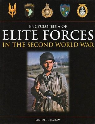 Elite Forces of the Second World War by Mike Haskew Hardcover Book