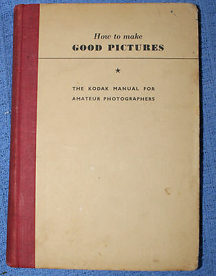 Kodak Book - 'How to Make Good Pictures'