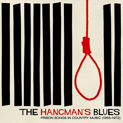 THE HANGMAN'S BLUES: Prison Songs I  Vinyl LP NEU u. OVP