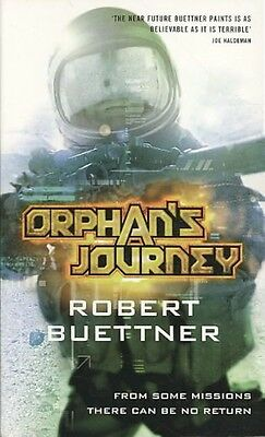 Orphan's Journey by Robert Buettner Paperback Book