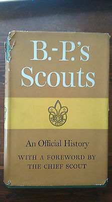 B.-P.'s Scouts, An Official History by Collis, Hurll and Hazelwood