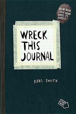 Wreck This Journal (Black): To Create Is to Destroy by Smith, Keri -Paperback