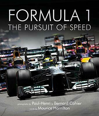 Formula One: The Pursuit of Speed: A Photographic Celebr... by Hamilton, Maurice