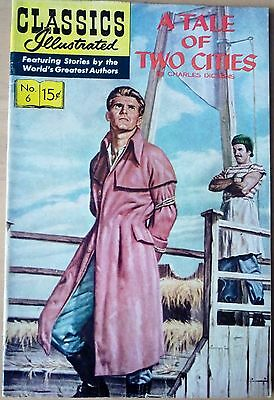 Classics Illustrated: USA No.6 (HRN 167)  A Tale Of Two By Charles Dickens