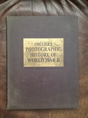 Colliers Photographic History of World War II