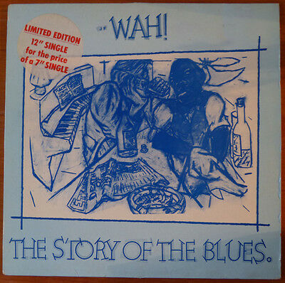 """Wah 1982 The Story of the Blues 12"""" vinyl JF1 T 249980-0"""