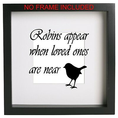 Robins appear when loved ones are near Vinyl box frame Sticker memory quote