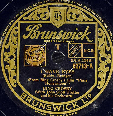 Schellackplatte - Bing Crosby - I Have Eyes / The Funny Old Hills - gramophone