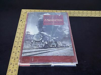 Highball A Pageant Of Trains by Lucius Beebe illustrated collection locomotive