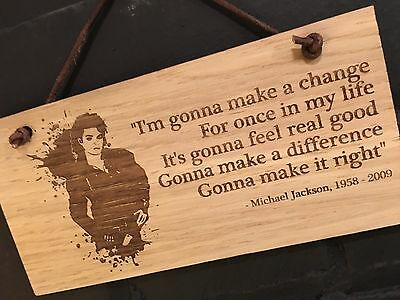 "MICHAEL JACKSON ""I'm gonna make a change for once in my life."" Shabby chic sign"