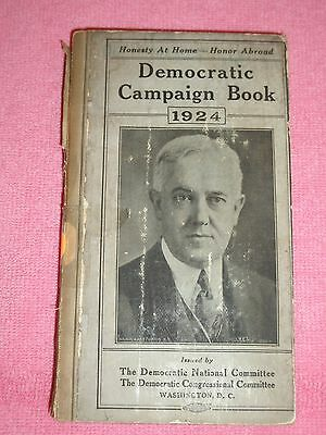 DEMOCRATIC CAMPAIGN BOOK, 1924, Ex-Library, HB, Platforms, Issues, US History