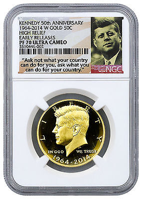 2014-W 50c Kennedy 50th Anniv High Relief Gold NGC PF70 UC ER (Ask Not) SKU32469