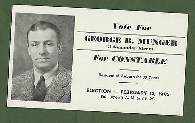 Vote for 1945 Political Ink Blotter George R Munger for Constable Auburn Mass