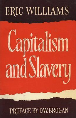 Capitalism and Slavery, Williams, Eric Eustace Paperback Book The Cheap Fast