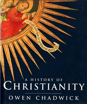 A History of Christianity: The Growth and Evolution ..., Chadwick, Owen Hardback