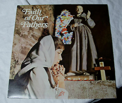 FAITH of OUR FATHERS - Old Best Loved CATHOLIC HYMNS - Stereo Record LP CC034