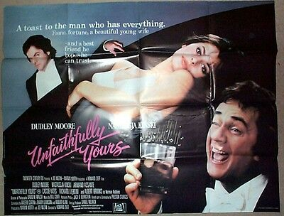 UNFAITHFULLY YOURS (1984) Original Cinema Quad Film Poster - Dudley Moore