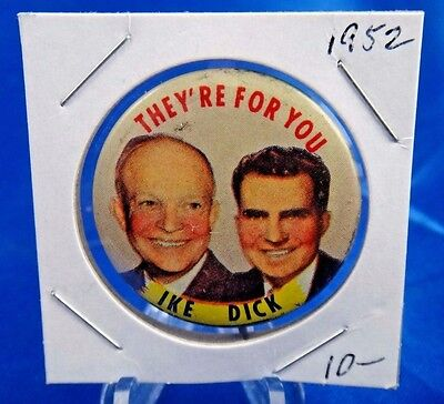 """They're For You Ike and Dick Political Campaign Eisenhower Pinback Button 1 3/8"""""""