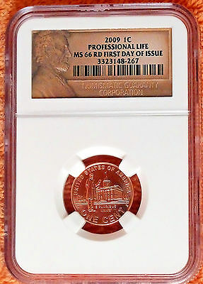2009 NGC MS 66 RD  *  PROFESSIONAL LIFE  *  First Day of Issue  *  Lincoln  Cent