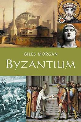 Byzantium by Giles Morgan Paperback Book Free Shipping!