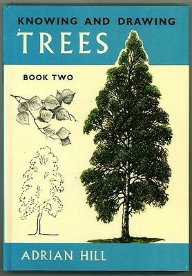 ART BOOK - KNOWING & DRAWING TREES - BOOK TWO By Adrian Hill