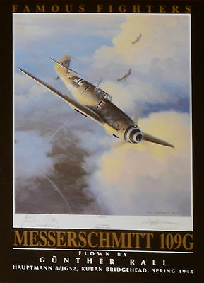 Famous Fighters: Me 109G , signed by General Gunther Rall, Knight's Cross.