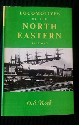 locomotives of the north eastern railway by o s nock 1954 book