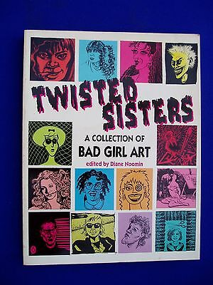 Twisted Sisters  Collection of Bad Girl Art:   undergrounds pb. 1st print. VFN.