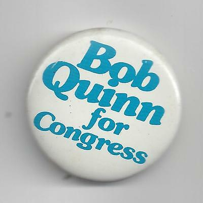 Bob Quinn for Congress Campaign Pin-Button White Background