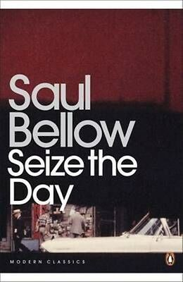 Seize the Day by Saul Bellow Paperback Book (English)