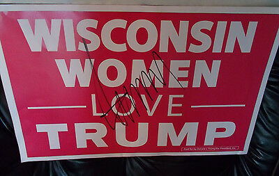 Donald Trump Signed Wisconsin Women Love Trump Campaign Sign W/ Psa /dna  Qo!