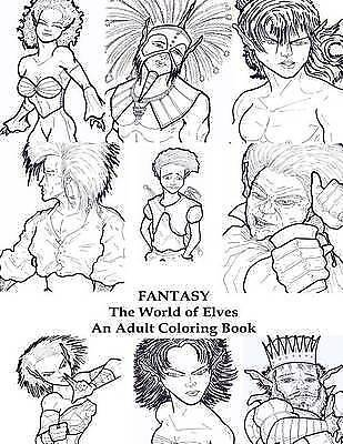 Fantasy: The World of Elves: An Adult Coloring Book by L. David, Eric -Paperback