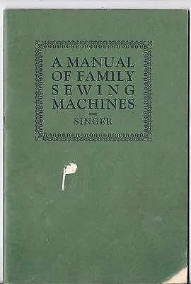 Original 1924 Singer 'Manual of Family Sewing Machines' -
