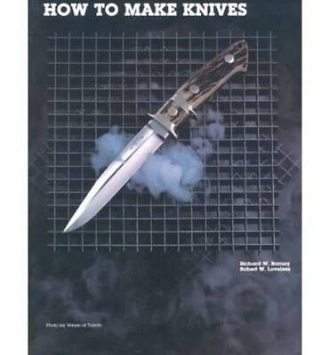 How to Make Knives by Richard W. Barney Paperback Book (English)
