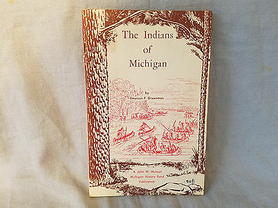 The Indians of Michigan Emerson Greenman booklet Michigan History Fund 1961