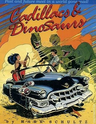 Cadillacs & Dinosaurs By Mark Schultz 1989 Nm Condition