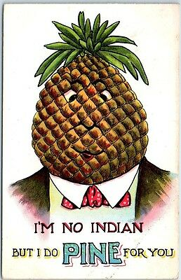 "Vintage Comic Postcard ""I'm No INDIAN But I do PINE for You"" Pineapple Head 1912"