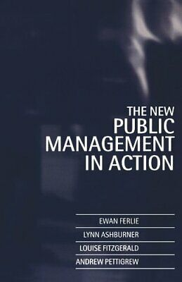 The New Public Management In Action by Ferlie, Ewan Paperback Book The Cheap