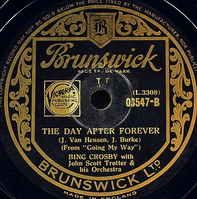 Schellackplatte - Bing Crosby - The Day After Forever / It Could Happen To You