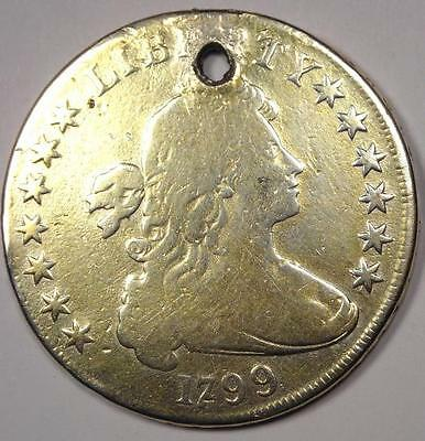 1799 Draped Bust Silver Dollar $1 - Good Details (Holed) - Rare Type Coin!