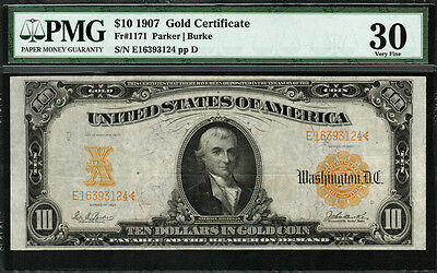 1907 $10 Gold Certificate FR-1171 - Graded PMG 30 - Very Fine