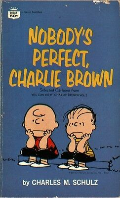 Peanuts - Nobody's Perfect, Charlie Brown (First Fawcett Crest printing, 1969)