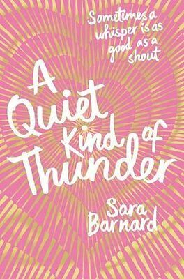 A Quiet Kind of Thunder by Sara Barnard New Paperback Book